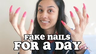 i wore fake nails for 24 hours | clickfortaz
