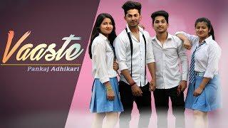 Vaaste - Dhvani Bhanushali, Tanishk Bagchi   Short Dance Film   Pankaj Adhikari   payal malik