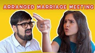Awkward Arranged Marriage Meetings | Ft. Akash Dodeja | Simran Dhanwani