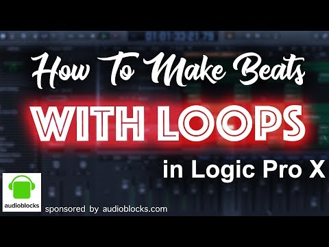 How to make Beats with Loops in Logic Pro X | audioblocks.com review | Beat Maker Tutorials