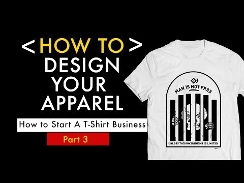 How to DESIGN APPAREL (T SHIRTS) for Your Online Business | PART 3