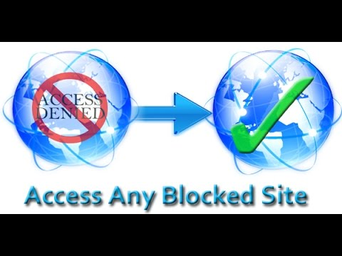 Access Blocked Websites easily!
