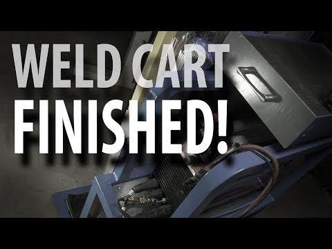 WELD CART BUILD - Part 3/3