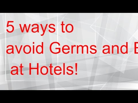 Hotel Germs!!! 5 tips on how to not get sick!