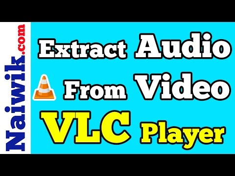 Extract Audio from Video File using VLC media player