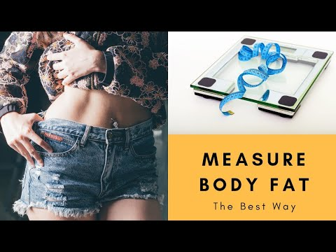 HOW TO measure your Body Fat