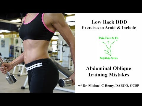 Degenerative Disc Disease Exercises to Avoid and Include- Oblique Ab Training Mistakes