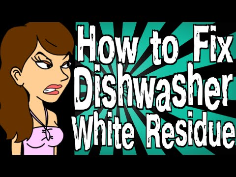 How to Fix Dishwasher Leaving White Residue