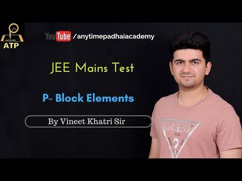 JEE Mains Test - P Block Elements