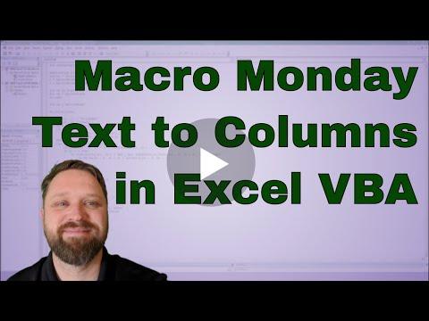 Macro Monday Text to Columns using VBA