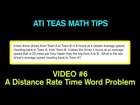 TEAS Math Tips - Video #6: A Distance Rate Time Word Problem