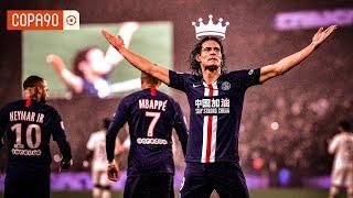 Why Edinson Cavani is The Real King of Paris