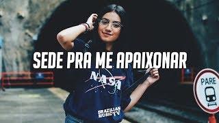 Luann - Sede Pra Me Apaixonar (feat. Gabriel)