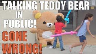 TALKING TEDDY BEAR IN PUBLIC!! (GONE WRONG)
