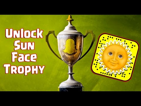 How to Unlock Snapchat Sun Face Trophy