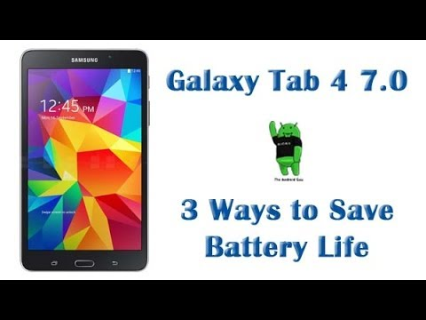 3 Easy Way to Save Battery Life on Galaxy Tab 4