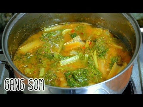 Thai Foods | Sour Curry with Chinese Cabbage | Gang Som