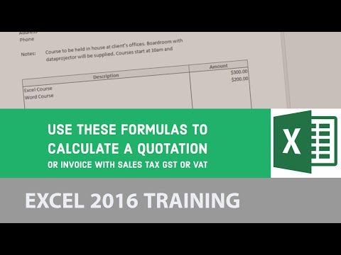 Use these formulas to calculate a quotation or invoice with sales tax GST or VAT - Excel 2016 [8/24]