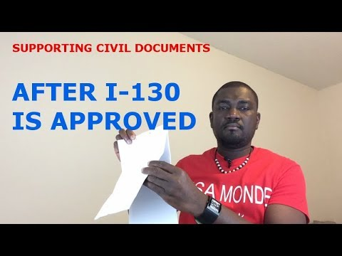 SUPPORTING CIVIL DOCUMENTS (AFTER I-130 IS APPROVED)