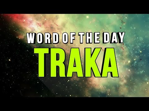 Word of the Day - Traka