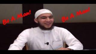Be A Man! ┇FUNNY┇ Br. Abu Mussab Wajdi Akkari ┇Smile...itz Sunnah┇