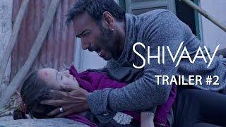 Shivaay | Official Trailer #2 | Ajay Devgn