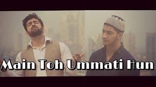 Main To Ummati Hoon | Danish & Dawar | Best naat |  original by junaid jamshed