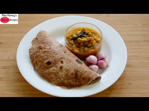 Weight Loss Meal Plan - Multigrain Roti/Chapathi Recipe With Healthy Protein Curry - Skinny Recipes