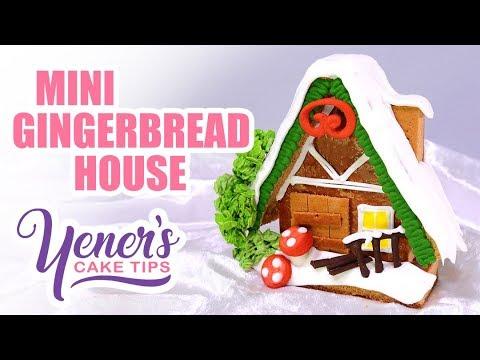 MINI GINGERBREAD HOUSE Tutorial for Christmas | Yeners Cake Tips with Serdar Yener from Yeners Way