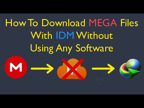 How To Download MEGA Files With IDM Without Using Any Software (Working 2019)