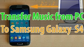How To Transfer Music From Pc To The Samsung Galaxy S4 Copy Paste