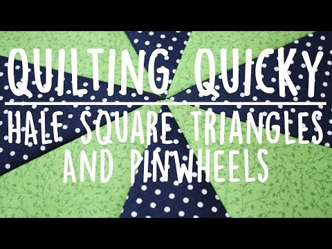 Half Square Triangles and Pinwheels How to | Quilting Quicky | Whitney Sews