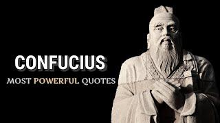 CONFUCIUS - LIFE CHANGING Quotes (Stoicism)