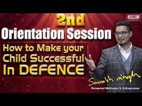 2nd Orientation Seesion How to Make your child success in defence