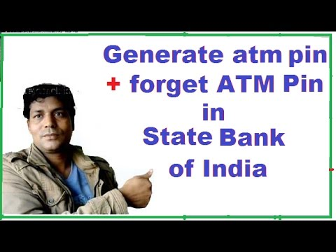Generate atm  pin  + forget ATM Pin for atm Machine  in State Bank of India