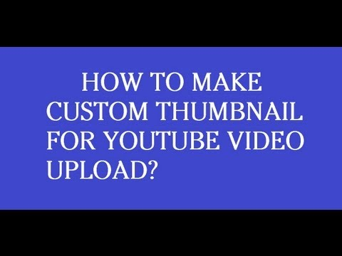 How To show Custom Thumbnail On Youtube Video?