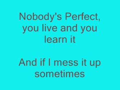 Nobody's Perfect with lyrics