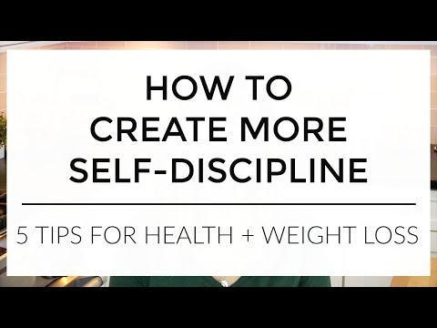 How To Have More Self-Discipline | 5 Tips for Health + Weight Loss (and life!)