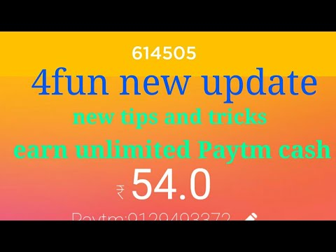 4fun new update earn unlimited Paytm cash
