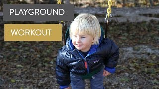 Thanksgiving Playground Workout with a Toddler | FIT MOM