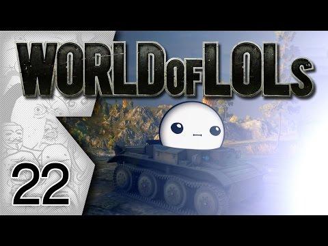 World of Tanks│World of LoLs - Episode 22