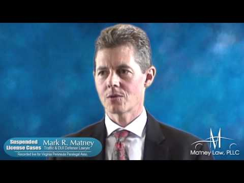 Mark Matney - Virginia Traffic & DUI Defense Lawyer - Suspended License Cases in Virginia