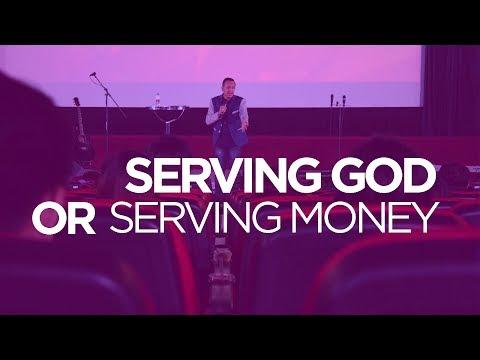 Choices: Serve God or Serve Money