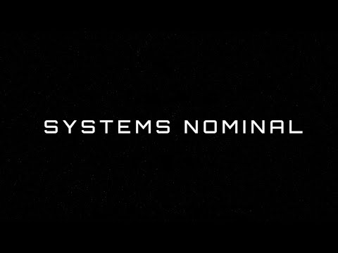 Systems Nominal Launch Trailer