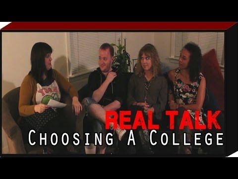 REAL TALK: Choosing a College