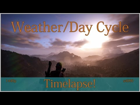 Ghost Reacon: Wildlands Weather/Day Cycle Timelapse!