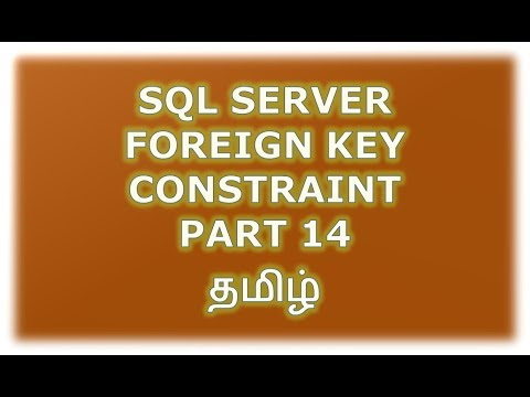 Create, Alter, Drop foreign Key constraint in SQL Server - Part 14 Tamil