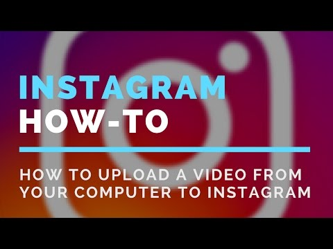 Instagram Video Tutorial - How To Upload a Video From Your Computer to Instagram - Paige Media