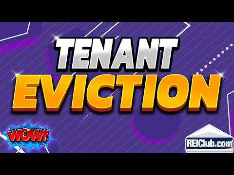 Tenant Eviction - How to Evict a Tenant - REIClub.com