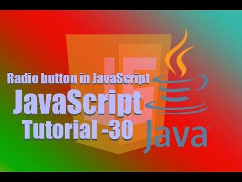 JavaScript Tutorial-30- How to used Radio button in JavaScript